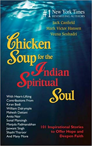 Chicken Soup for the Indian Spiritual Soul
