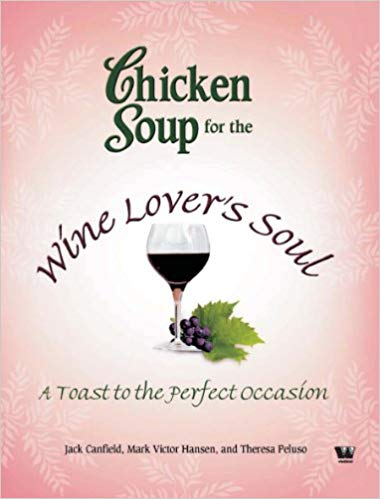 Chicken Soup for the Wine Lovers Soul