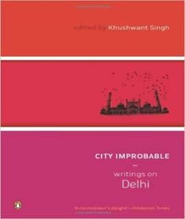 City Improbable Writings on Delhi - (PB)