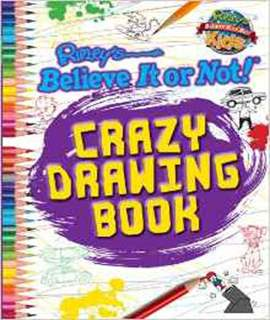 Crazy Drawing Book (Ripley's Believe It or Not! Kids (Paperback))