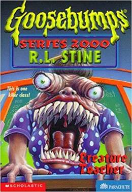 Creature Teacher  Goosebumps Series 2000