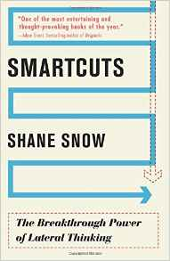 Smartcuts The Breakthrough Power of Lateral Thinking