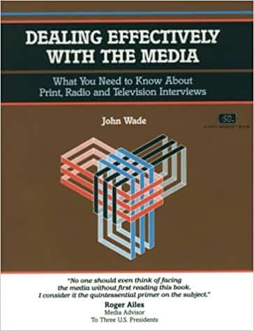 Dealing Effectively with the Media
