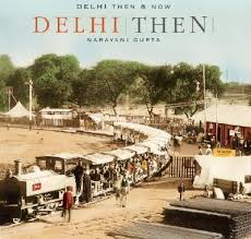 Delhi then & now