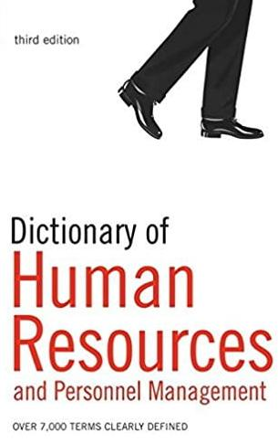 Dictionary of Human Resources and Personnel Management: Over 7,000 Terms Clearly Defined