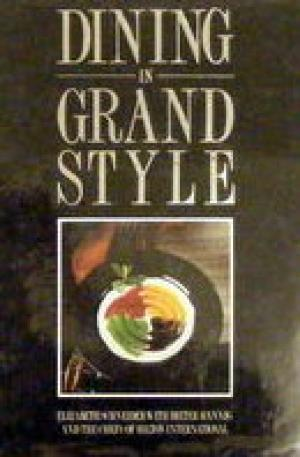 Dining in Grand Style