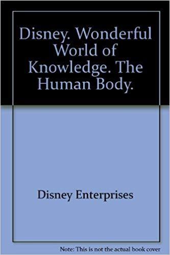 Disney. Wonderful World of Knowledge. The Human Body