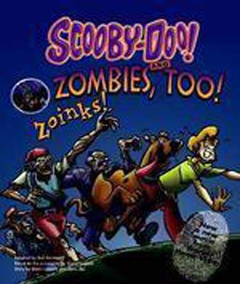 Scooby-Doo! and Zombies, Too! Zoinks