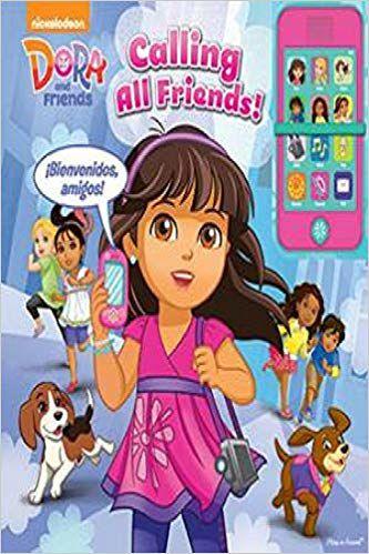 Dora and Friends - Calling All Friends! Book with Pretend Phone