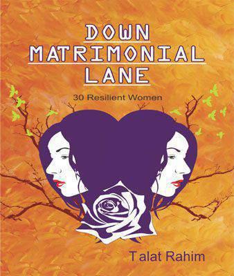 DOWN MATRIMONIAL LANE: 30 RESILIENT WOMEN (T)