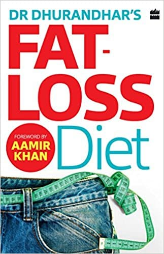 Dr Dhurandhars fat loss diet