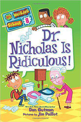 My Weirder School 8 Dr Nicholas Is Ridiculous -