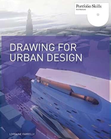 Drawing for Urban Design Portfolio Skills