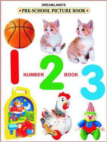DREAMLAND'S PRE- SCHOOL SERIES: NUMBER BOOK 123