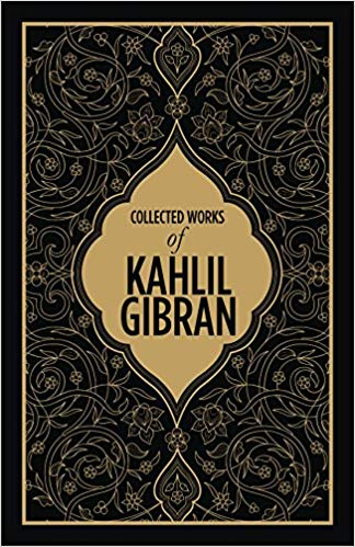 Collected Works of Kahlil Gibran- DELUXE EDITION
