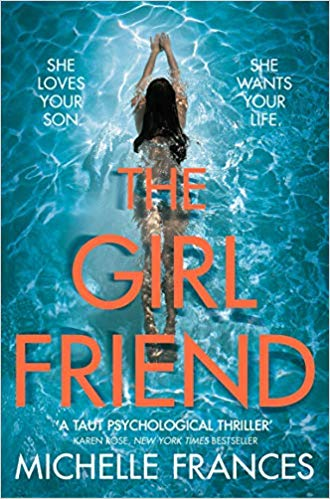The Girlfriend: The Gripping Psychological Thriller