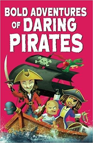 Bold Adventures of Daring Pirates