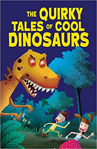 The Quirky Tales of Cool Dinosaurs