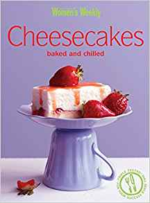 Essential Cheesecakes BAKED AND CHILLED