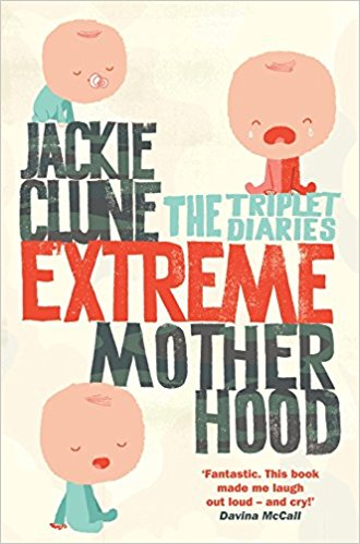 Extreme Motherhood: The Triplet Diaries