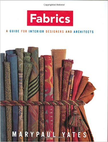 Fabrics: A Guide for Interior Designers and Architects: