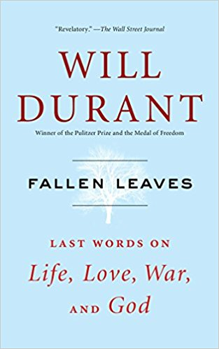 Fallen Leaves Last Words on Life Love War and God