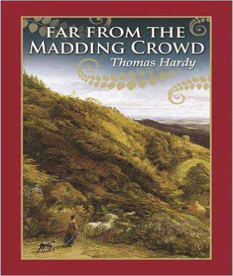Far From the Madding Crowd Hardcover
