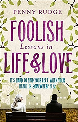 Foolish Lessons In Life And Love