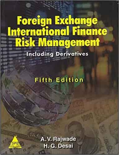 Foreign Exchange, International Finance And Risk Management, 5th Edition