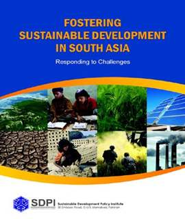 FOSTERING SUSTAINABLE DEVELOPMENT IN SOUTH ASIA :