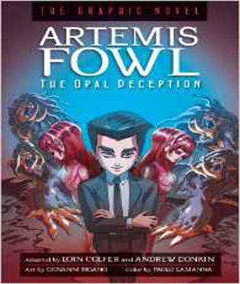 Artemis Fowl: The Opal Deception: The Graphic Novel (Artemis Fowl (Graphic Novels)