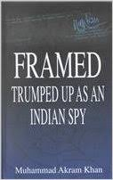 Framed : Trumped up as an indian spy