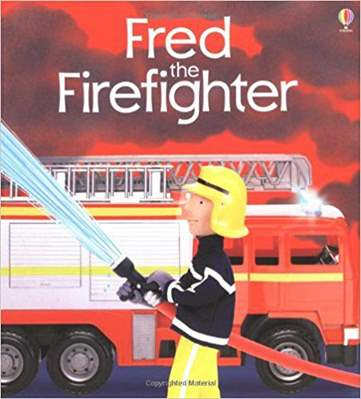 Fred the Fire fighter  Jobs People Do