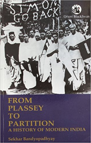 From Plassey to Partition: A History of Modern India (Old Edition)
