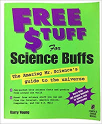 Free stuff from the internet for science Buffs