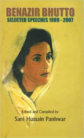 Benazir Bhutto : selected speeches, 1989-2007