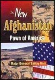 The New Afghanistan: Pawn of America?