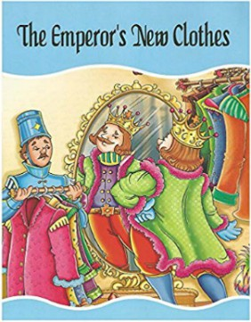 The Emperor's New Clothes (NEW): Fairy Tales