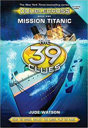39 Clues: The: Double Cross Book 1- Mission Titanic