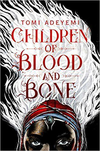 Children of Blood and Bone: The Orisha Legacy 01
