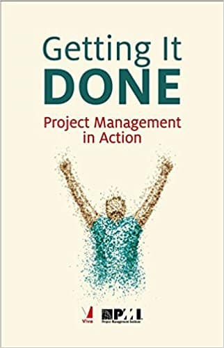 Getting It Done - Project Management in Action
