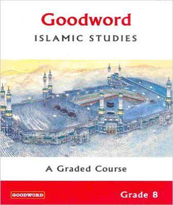 Goodword Islamic Studies: Grade 9