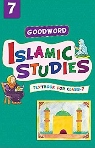 Goodword Islamic Studies Textbook for Class 7