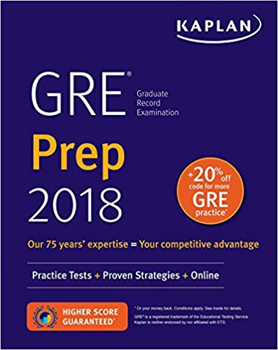 GRE Prep 2018: Practice Tests + Proven Strategies + Online (Kaplan Test Prep) Pap/Psc Edition