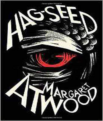 Hag-Seed: The Tempest Retold (Hogarth Shakespeare)  -