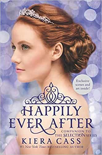 Happily Ever After: Companion to the Selection Series (The Selection Novella)  -  (HB)