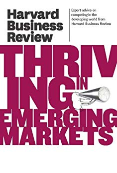 Harvard Bune Riew On Thrivi in Emergi Markets