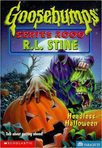 Headless Halloween (Goosebumps Series 2000, No 10)