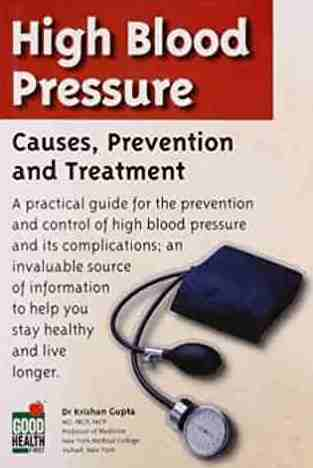 High Blood Pressure: Causes Prevention and Treatment