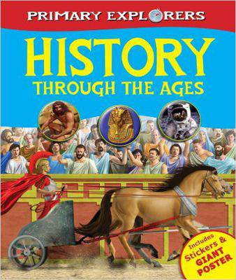 History Through the Ages Primary Explorers